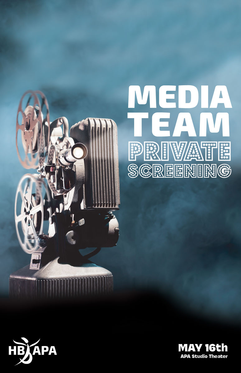 Media Team: Private Screening
